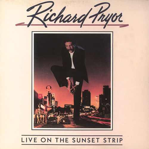 Live On The Sunset Strip by Richard Pryor