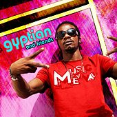 Gyptian and Friends von Gyptian