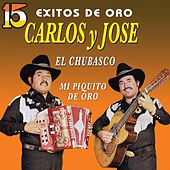 15 Éxitos de Oro by Carlos y José