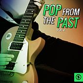 Pop from the Past, Vol. 4 by Various Artists