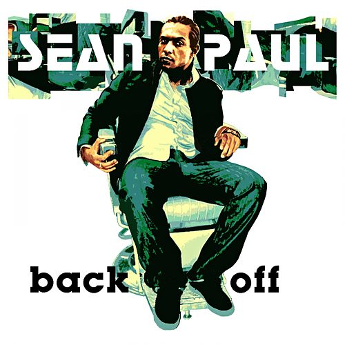 Back Off by Sean Paul