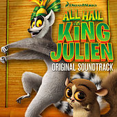 All Hail King Julien (Original Soundtrack) by Various Artists