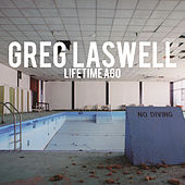 Lifetime Ago by Greg Laswell