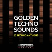 Golden Techno Sounds (20 Techno Anthems) by Various Artists