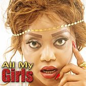 All My Girls by Ray C.