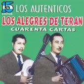 Los Auténticos by Los Alegres de Teran
