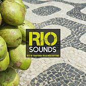 Rio Sounds: Best of Traditional Bossa Nova Rhythms by Various Artists
