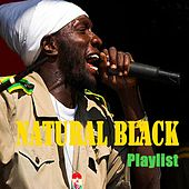 Natural Black : Playlist by Natural Black