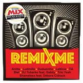 Remixme (Exclusivo Rádio Mix) de Various Artists