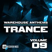 Warehouse Anthems: Trance, Vol. 9 - EP by Various Artists