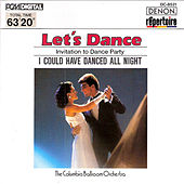 Let's Dance, Vol. 1: Invitation to Dance Party by Columbia Ballroom Orchestra