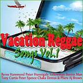 Vacation Reggae Songs, Vol. 1 by Various Artists