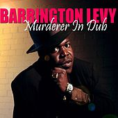 Murderer (In Dub) by Barrington Levy