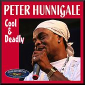 Cool and Deadly by Peter Hunnigale