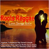 Roots Reggae Love Songs, Vol. 1 by Various Artists