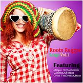 Roots Reggae Songs, Vol. 1 by Various Artists