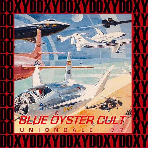 Nassau Coliseum, Uniondale, New York, February 4th, 1977 (Doxy Collection, Remastered, Live on Fm Broadcasting) von Blue Oyster Cult