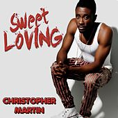 Sweet Loving by Christopher Martin