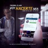 Voy Hacerte Mia by Trebol Clan