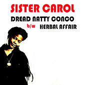 Dread Natty Congo by Sister Carol