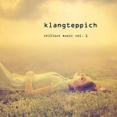 Klangteppich - Chillout Music, Vol. 1 by Various Artists