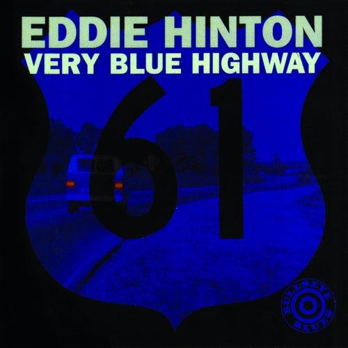 Very Blue Highway by Eddie Hinton
