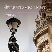 Streetlamps Light, Vol. 4 by Various Artists