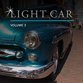 Light Car, Vol. 3 by Various Artists