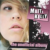 The Unofficial Album by Maite Kelly