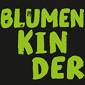 Life & Style Music: Blumenkinder von Various Artists
