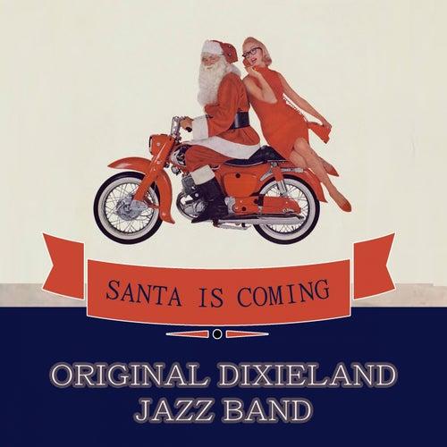 Santa Is Coming by Original Dixieland Jazz Band