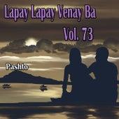 Lapay Lapay Venay Ba, Vol. 73 by Various Artists
