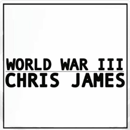World War 3 by Chris James