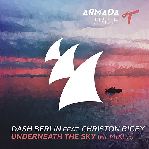 Underneath The Sky (Remixes) by Dash Berlin