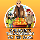 Children's Thanksgiving On The Farm by Various Artists