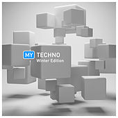 My Techno Winter Edition by Various Artists