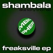 Freaksville EP by Shambala