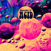 Shades Of Acid by Various Artists
