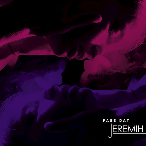 Pass Dat by Jeremih