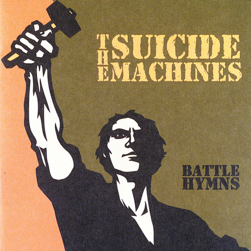 Battle Hymns by Suicide Machines