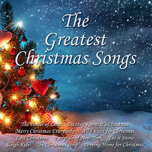 The Greatest Christmas Songs by The Power Of Christmas Singers