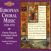 European Choral Music by Christ Church Cathedral Choir