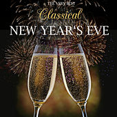 The Very Best Classical New Year's Eve by Various Artists