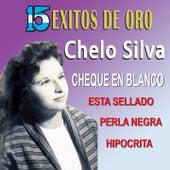 15 Éxitos de Oro by Chelo Silva