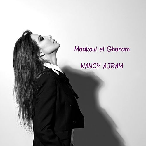 Maakoul el Gharam by Nancy Ajram