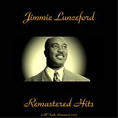 Remastered Hits (All Tracks Remastered 2015) von Jimmie Lunceford