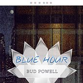 Blue Hour von Bud Powell