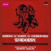 Quando le donne si chiamavano madonne (Deluxe) (Colonna sonora originale del film) by Giorgio Gaslini