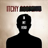 In My Head by Itchy Poopzkid