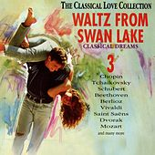 The Classical Love Collection, Vol. 3 (Waltz from the Swan Lake, Classical Dreams) by Various Artists